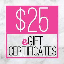 $25 eGift Certificate